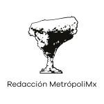 Redacción MetropoliMx